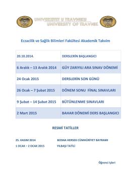13 Aralık 2014 GÜY ZARIYILI ARA SINAV DÖNEMİ 24 Ocak 2015