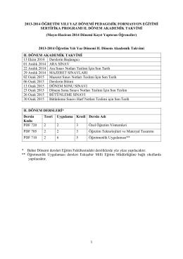 2013-2014 Öğretim Yılı Yaz Dönemi Pedagojik Formasyon Eğitimi