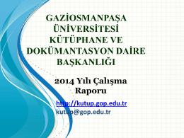 gaziosmanpaşa üniversitesi kütüphane ve dokümantasyon daire