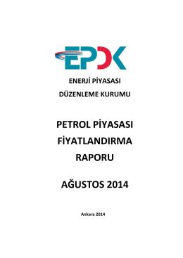 2014 Yılı Ağustos Ayı Petrol Piyasası Fiyatlandırma Raporu
