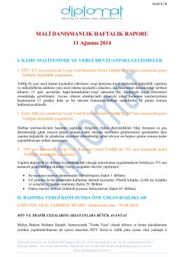 MALİ DANIŞMANLIK HAFTALIK RAPORU 11 Ağustos 2014 I. KAMU