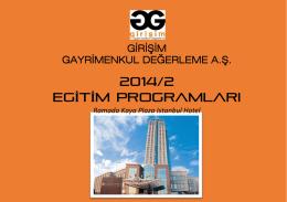 2014/2 EGİTİM programları - Girişim Gayrimenkul Değerleme A.Ş.