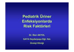 Pediatrik Üriner Enfeksiyonlarda Risk Faktörleri