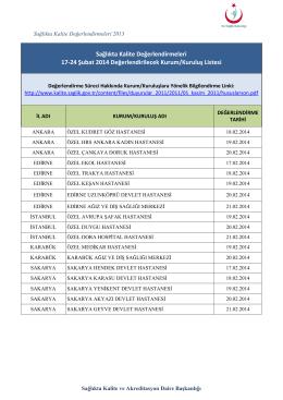 21 Şubat 2014 Sağlıkta Kalite Değerlendirmesi Yapılacak Kurum