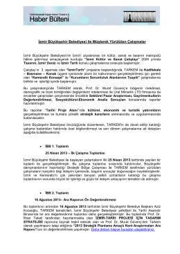 İzmir Büyükşehir Belediyesi ile Müşterek Yürütülen Çalışmalar