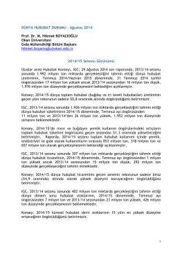 DÜNYA HUBUBAT DURUMU – Ağustos 2014 Prof. Dr