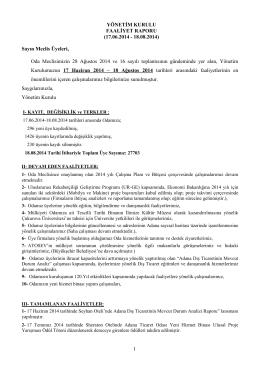 TEMMUZ - AĞUSTOS Ayları Yönetim Kurulu Faaliyet Raporu için