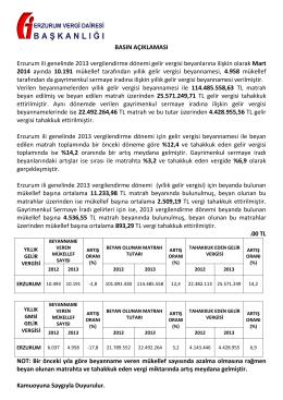 BASIN AÇIKLAMASI Erzurum ili genelinde 2013 vergilendirme