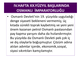 ıv.hafta xx.yüzyıl başlarında osmanlı imparatorluğu