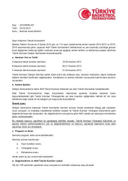 Sayı : 2014/MHK-321 Tarih : 03.03.2014 Konu : Seminer davet
