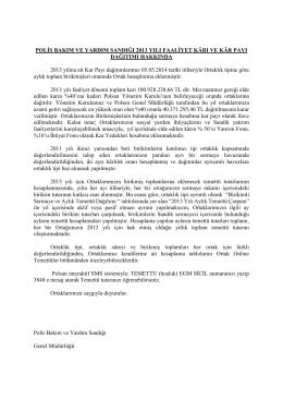 POLİS BAKIM VE YARDIM SANDIĞI 2013 YILI FAALİYET