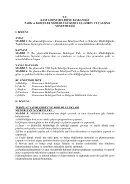 T.C. KASTAMONU BELEDİYE BAŞKANLIĞI PARK ve BAHÇELER