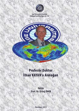 Öğrenci Gözüyle, Hocam Prof. Dr. İlhan Kayan