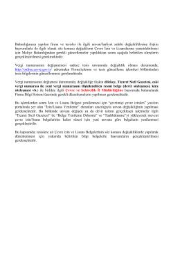 Bakanlığımıza yapılan firma ve tesisler ile ilgili unvan/faaliyet sahibi