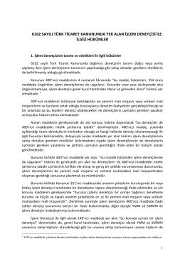 6102 Sayılı Türk Ticaret Kanununda Yer Alan İşlem Denetçisi İle