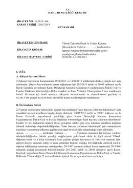 T.C. KAMU DENETÇİLİĞİ KURUMU ŞİKAYET NO : 02.2013/ 446