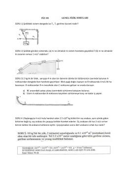 SORU 1) Şekildeki sistem dengede ise T1, T2 gerilme kuvveti nedir