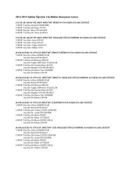 2014-2015 Eğitim Öğretim Yılı Bölüm Danışman Listesi