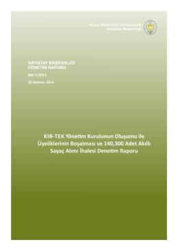 KIB-TEK Yönetim Kurulunun Oluşumu ile Üyeliklerinin Boşalması ve