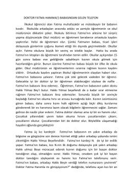 DOKTOR FATMA HANIMA(!) BABASINDAN GELEN TELEFON