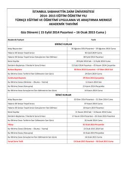 15 Eylül 2014 Pazartesi – 16 Ocak 2015 Cuma