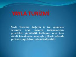 YAYLA TURİZMİ - Dr. Özer YILMAZ