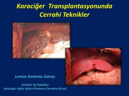 Karaciğer Transplantasyonunda Cerrahi Teknikler