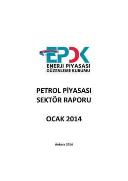 2014 Yılı Ocak Ayı Petrol Piyasası Sektör Raporu