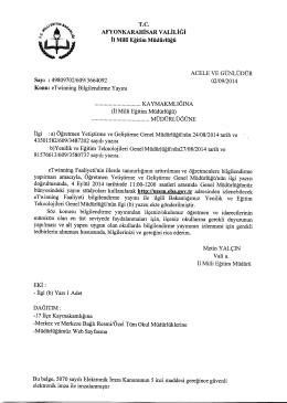 Müdürlüğümüzün konu ile ilgili 02/09/2014 tarih ve 3664092 sayılı