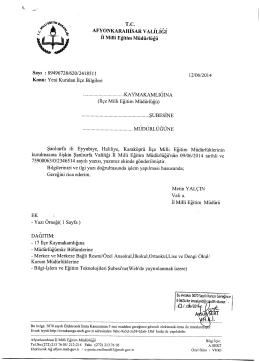 Müdürlüğümüzün konu ile ilgili 12/06/2014 tarih ve 2418589 sayılı