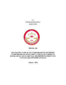 örnek: 201 2014 yılında yapılacak cumhurbaşkanı seçiminde