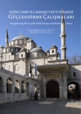 Fatih Camii ve I. Mahmut Kütüphanesi Güçlendirme Çalışmaları