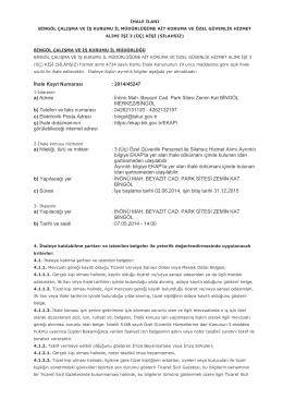 İhale Kayıt Numarası :2014/45247 a) Adresi : İnönü Mah. Beyazıt