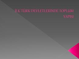 ilk türk devletlerinde toplum yapısı