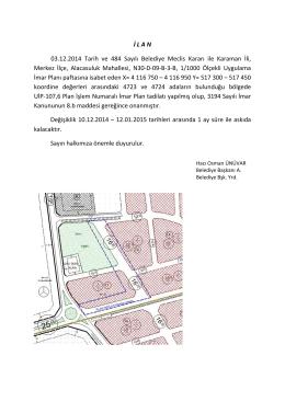 İ L A N 03.12.2014 Tarih ve 484 Sayılı Belediye Meclis Kararı ile