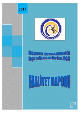 İlkadım İlçe Nüfus Müdürlüğü 2013 Yılı Faaliyet Raporu