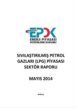 (LPG) Piyasası Mayıs Ayı Sektör Raporu