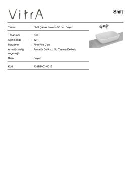 Tanım : Shift Çanak Lavabo 55 cm Beyaz Tasarımcı : Noa