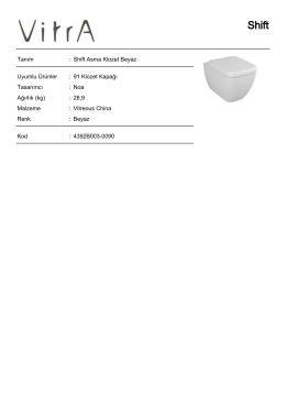 Tanım : Shift Asma Klozet Beyaz Uyumlu Ürünler : 91 Klozet