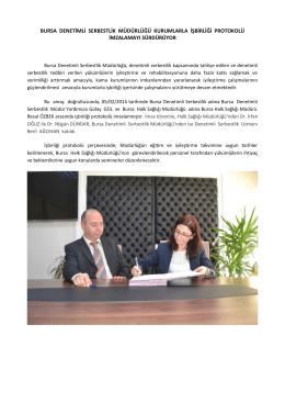 bursa denetimli serbestlik müdürlüğü kurumlarla işbirliği protokolü