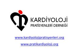 www.kardiyolojipratisyenleri.org www.pratikardiyoloji.org