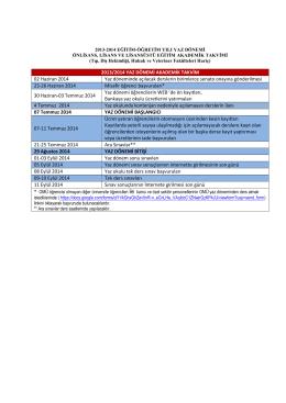 2013-2014 Eğitim-Öğretim Yılı Yaz Dönemi Akademik Takvimi