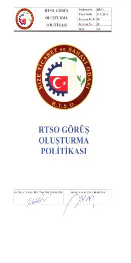 GÖRÜŞ OLUŞTURMA POLİTİKAsı - Rize Ticaret ve Sanayi Odası
