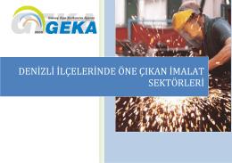 denizli ilçelerinde öne çıkan imalat sektörleri