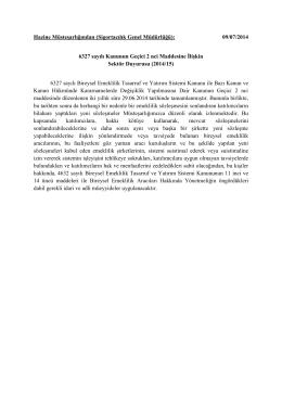 6327 sayılı Kanunun Geçici 2 nci Maddesine İlişkin Sektör Duyurusu