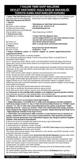 7 kalem tıbbi sarf malzeme – devlet hastanesi kulu