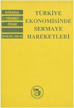türkiye ekonomisinde sermaye hareketleri