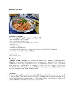 Domatesli Islak Pilav Malzemeler (6 kişilik): 4,5 yemek kaşığı (150 gr