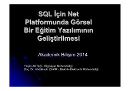 SQL İçin Net Platformunda Görsel Bir Eğitim Yazılımının Geliştirilmesi
