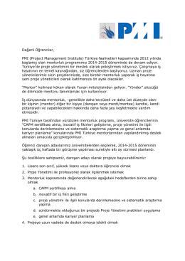 Değerli Öğrenciler, PMI (Project Management Institute) Türkiye